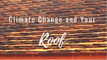 How Climate Change Effects Your Roof